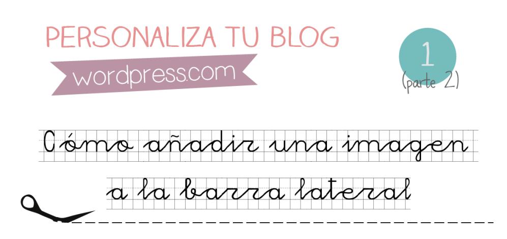 Personaliza tu blog: Cómo añadir una imagen a la barra lateral-2 | Apuntes Multimedia