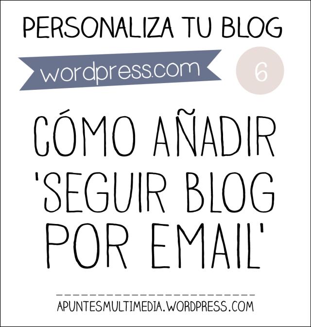 como anadir seguir blog email